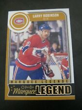 2014 15 OPC O Pee Chee #592 Larry Robinson - Canadiens Marquee Legend
