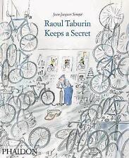 NEW Raoul Taburin Keeps a Secret by Jean-Jacques Sempé