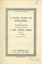 Walford Cavis ~ O LITTLE TOWN OF BETLEHEM // C.S. Lang~ I SAW THREE SHIPS