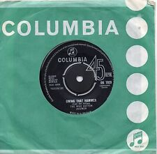 MIKE COTTON JAZZMEN    SWING THAT HAMMER  / HEARTACHES    UK COLUMBIA   60s POP