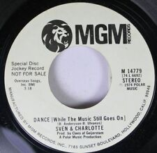 Rock Promo 45 Sven & Charlotte - Dance While The Music Stil Goes On / Dance Whil