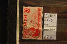FRANCOBOLLI ITALIA REPUBBLICA USATI N. 610 (A11012)