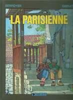 GIBRAT / BERROYER . GOUDARD LA PARISIENNE . EO . 1983 .