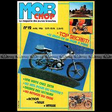 MOB CHOP N°12 PEUGEOT 103 VISITE ZETA MBK 51 GROUPE 3 ESSAI HONDA TLM 50 1986