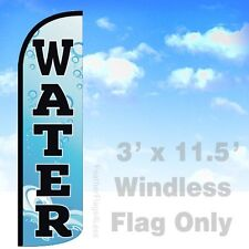 WATER Windless Swooper Flag Feather Banner Sign 3x11.5 - bq