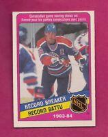 1984-85 OPC # 388 OILERS WAYNE GRETZKY RECORD BREAKER NRMT  CARD (INV# A5883)
