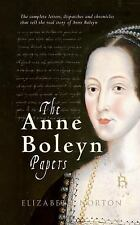 The Anne Boleyn Papers by Elizabeth Norton (2016, Paperback)
