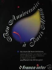 PUBLICITÉ 1999 FRANCE INTER 50 BOUGIES BON ANNIVERSAIRE A PARIS-MATCH