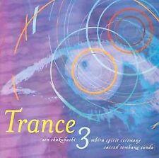 Trance 3: Zen Shakuhachi, Mbira Spirit Ceremony & Sacred Tembang Sunda **NEW**