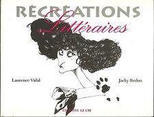 Récréations Littéraires, Humour, textes de Vidal et dessins de Redon, avec ENVOI