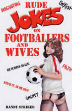 Very Good, Rude Jokes on Footballers and Wives, Striker, Randy, Book