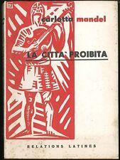 La città proibita 1960 Mandel Carlotta Relations Latines VIII edizione