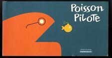 POISSON PILOTE  DOSSIER DE PRESSE  Pour la présentation de la Collection
