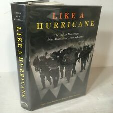 Like a Hurricane: The Indian Movement from Alcatraz to Wounded Knee 1996 HB