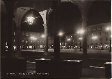 FORLI' - PIAZZA SAFFI - NOTTURNO 1951