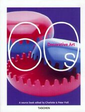Decorative Arts, 1960's: A Sourcebook (Taschen spec... by Fiell, Peter Paperback