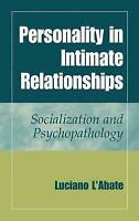 Personality in Intimate Relationships: Socialization and Psychopathology, L'Abat