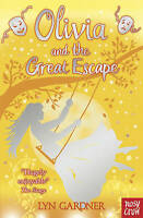 (Good)-Olivia and the Great Escape (Paperback)-Lyn Gardner-0857631527