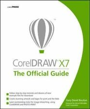 FAST SHIP - GARY DAVID BOUTON 11e CorelDRAW X7: The Official Guide           CD6