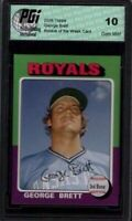 GEORGE BRETT Topps Rookie of the Week Card PGI 10