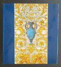 BOCH KERAMIS, FAÏENCE: 150 ans de création et de tradition faïencières 1841-1991