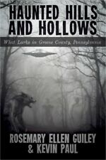 Haunted Hills and Hollows: What Lurks in Greene County, Pennsylvania (Paperback
