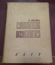 1943 - Melis - Caratteri degli edifici - Architettura Costruzioni