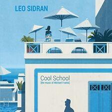 Leo Sidran - Cool School: Music Of Michael Franks [New CD] Italy - Import