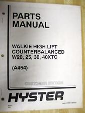 Hyster W20 25 30 40XTC Parts Manual Walkie High Lift 897977 (A454)