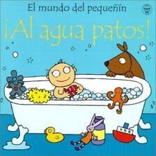Al Agua Patos! (Mundo del Pequenin) (Spanish Edition)-ExLibrary
