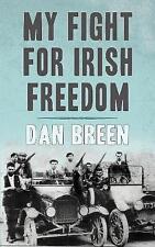 My Fight For Irish Freedom by Dan Breen (Paperback, 1981)