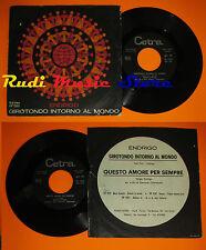 LP 45 7'' SERGIO ENDRIGO Girotondo intorno al mondo Amore 1966 italy cd mc dvd*
