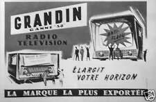 PUBLICITÉ TÉLÉVISION GRANDIN GAMME 58 RADIO HIGH-RELIEF ÉLARGIT VOTRE HORIZON