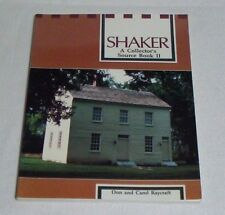 Shaker : A Collector's Source Book No. 2 by Carol and Don Raycraft Furniture