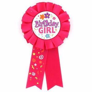 BIRTHDAY GIRL ROSETTE BADGE - CHILDREN'S BIRTHDAY PARTY RIBBON BADGE - PINK