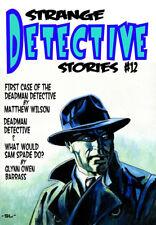 243 STRANGE DETECTIVE STORIES #12 Rainfall chapbook Weird detective tales
