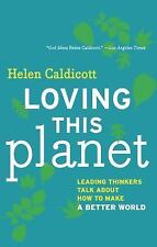 Loving this Planet: Leading Thinkers Talk About How to Make a Better W-ExLibrary