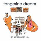 Tangerine Dream - An Introduction to... (2004) CD NEW/SEALED SPEEDYPOST