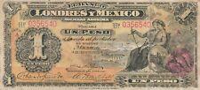 Mexico: $ 1 Peso El Banco de Londres y Mexico Feb 14, 1914.