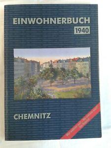 Einwohnerbuch Chemnitz 1940 - Wer wohnte wo? Wo wohnte wer? Reprint