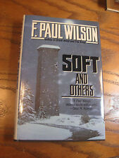 F. Paul Wilson - Soft and Others - HC 1st Edition - Inscribed - 1989