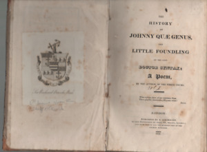 HISTORY OF JOHNNY QU AE GENUS THE LITTLE FOUNDLING OF LATE DOCTOR SYNTAX HB 1822
