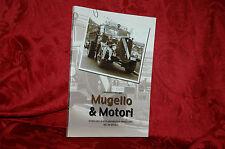 Libro 2000 Mugello & Motori Storia Motoristica del XX Secolo L.Villani Rarità