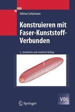 Konstruieren mit Faser-Kunststoff-Verbunden von Helmut Schürmann (2007, Gebundene Ausgabe)