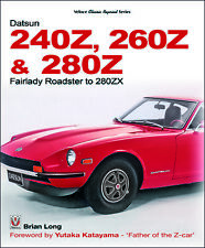 Datsun 240Z 260Z 280Z - Fairlady Roadster to 280ZX (S130 racing rally) Buch book