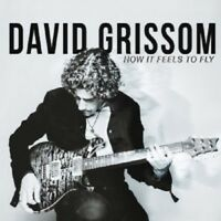 DAVID GRISSOM - HOW IT FEELS TO FLY  CD NEW+