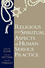 Religious and Spiritual Aspects of Human Service Practice (Social Problems and