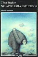 No Apto Para Estupidos (Andanzas) (Spanish Edition) by Fischer, Tibor in Used -
