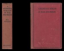 Dolbey ein herrlicher Chirurg in Krieg und Gefängnis 1914-1917 Marne RAMC Ypern Crefeld