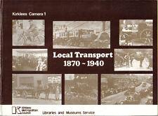 Kirklees Camera 1 - Local Transport 1870-1940 ferry cart train bus steam tram +